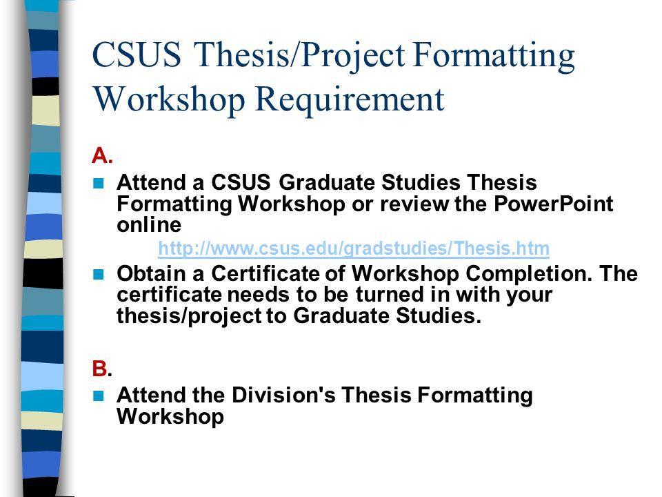 csus thesis formatting workshop