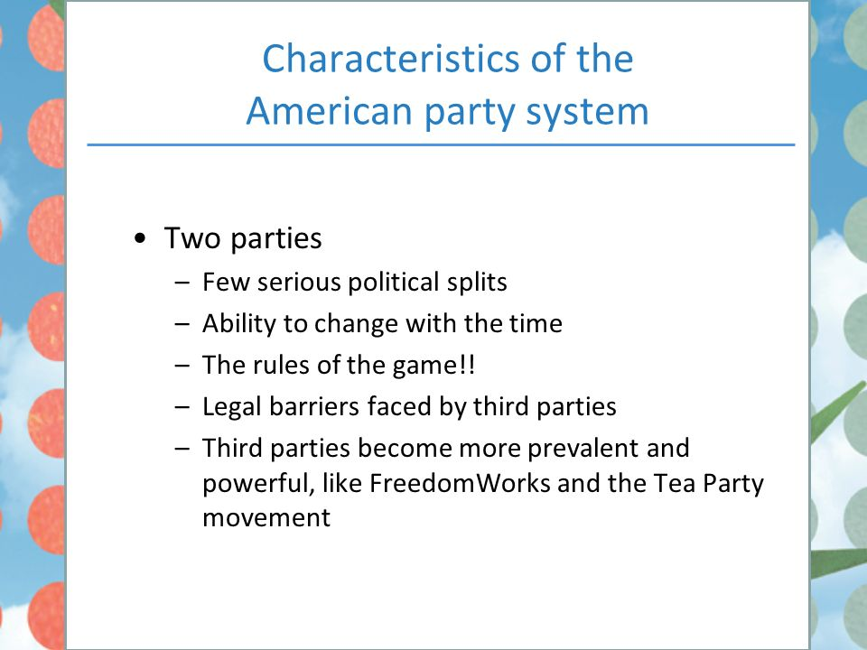 characteristics of a two party system