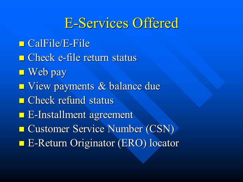 E Services Offered On Ftb S Website Www Ftb Ca Gov Www Ftb