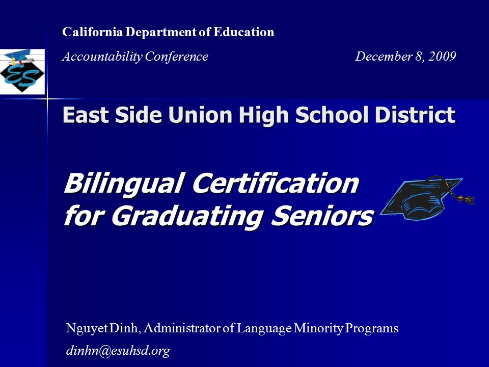 East Side Union High School District Bilingual Certification for ...