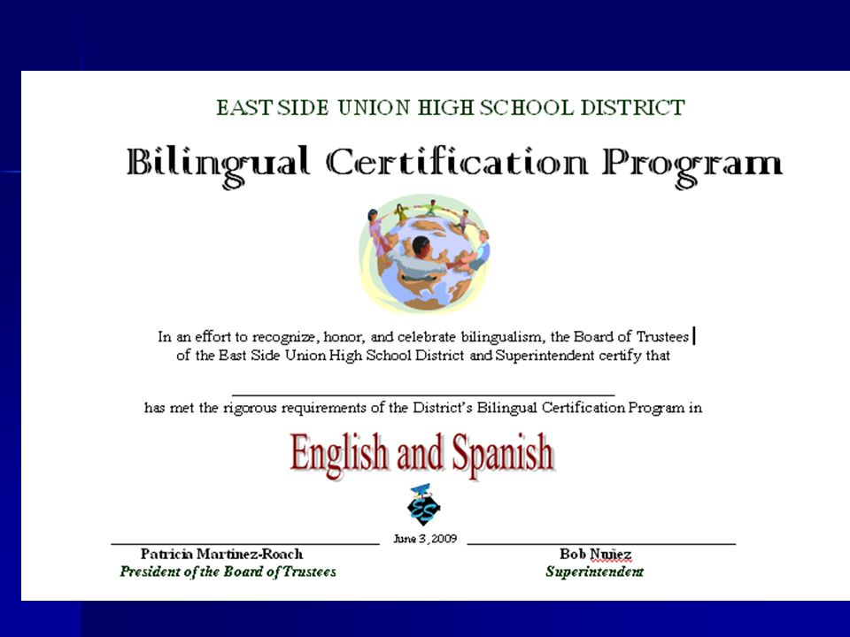 East Side Union High School District Bilingual Certification For