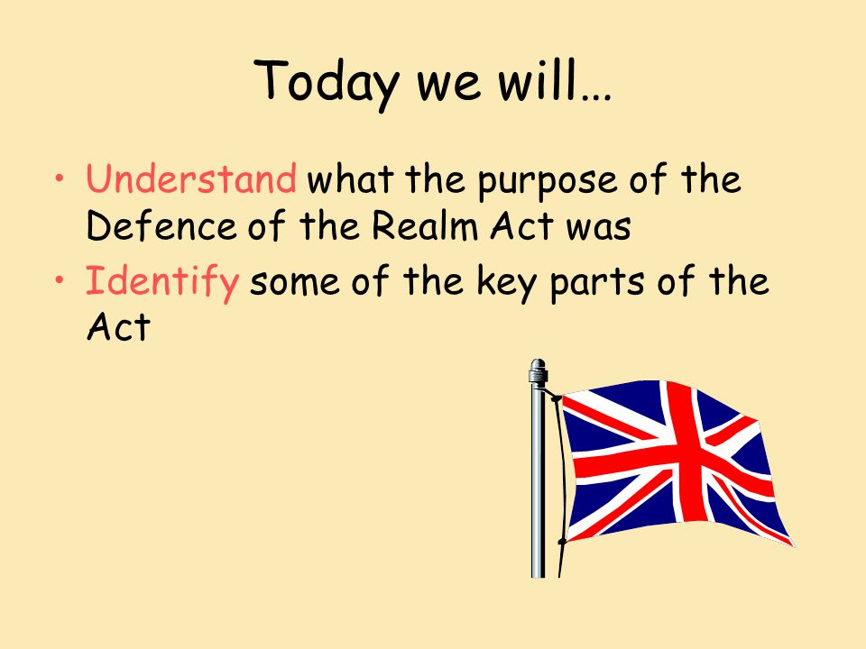 The Defence of The Realm Act (DORA) Lesson starter: Give
