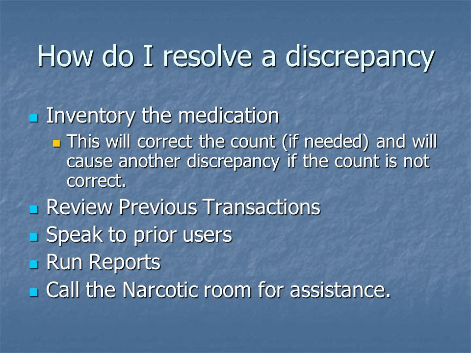 Discrepancy Resolution What Is A Discrepancy A Discrepancy