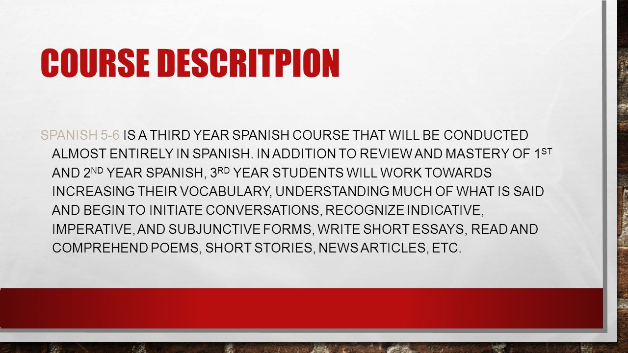 COURSE SYLLABUS FOR SPANISH SCHOOL YEAR PATRICK HENRY HIGH