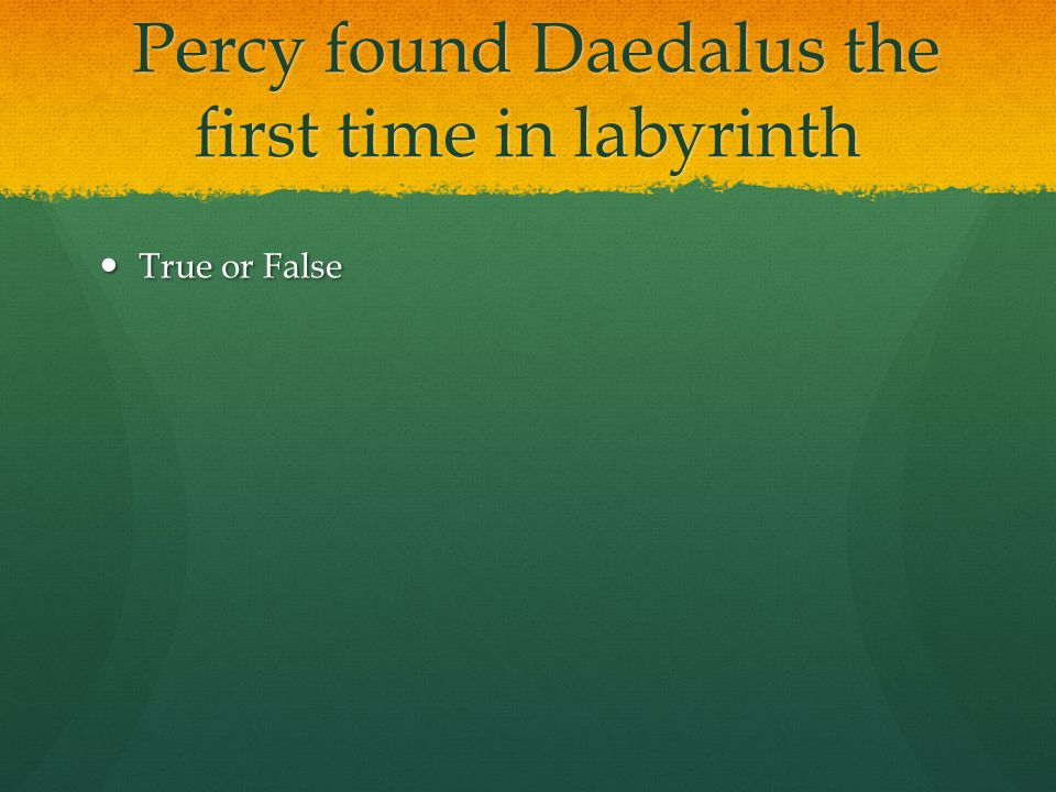 The Battle Of The Labyrinth Quiz By Max Percy Found