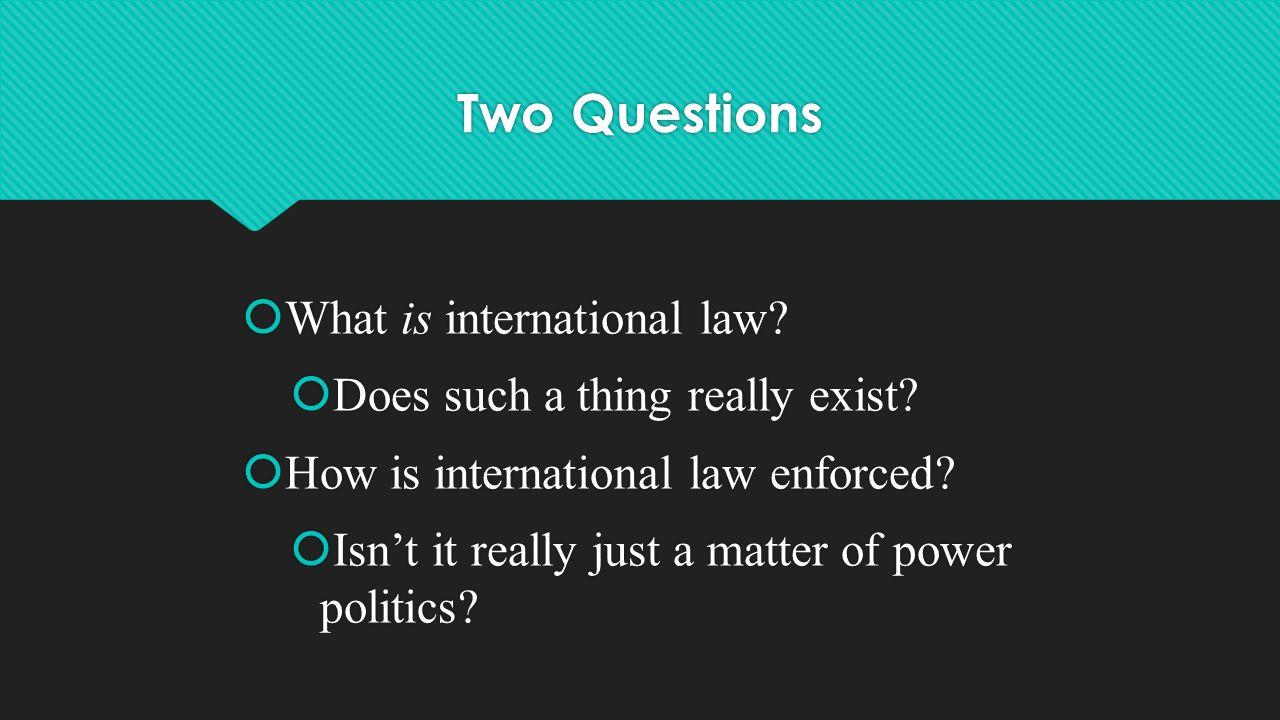 Is International Law Enforceable