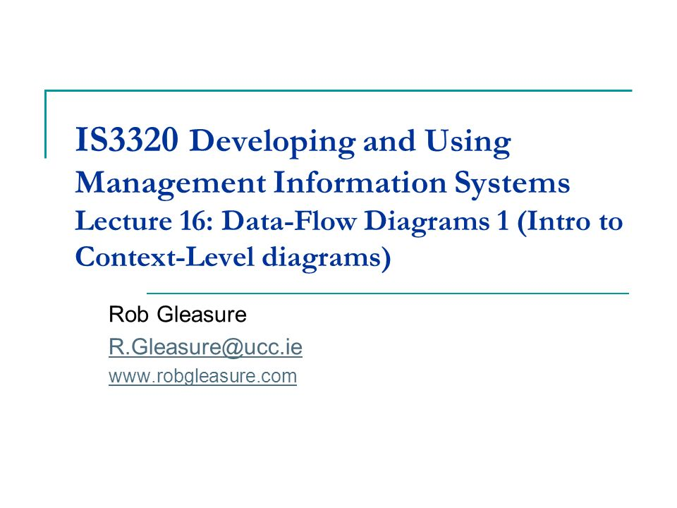 Is3320 Developing And Using Management Information Systems Lecture
