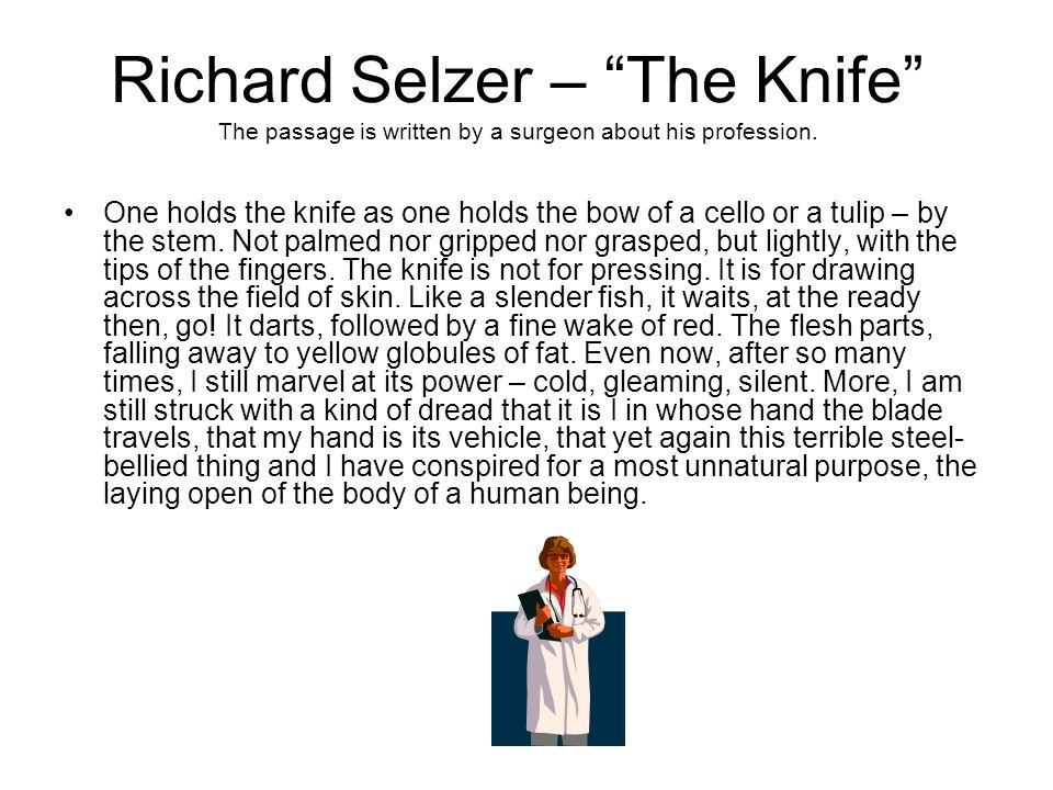 the knife essay richard selzer