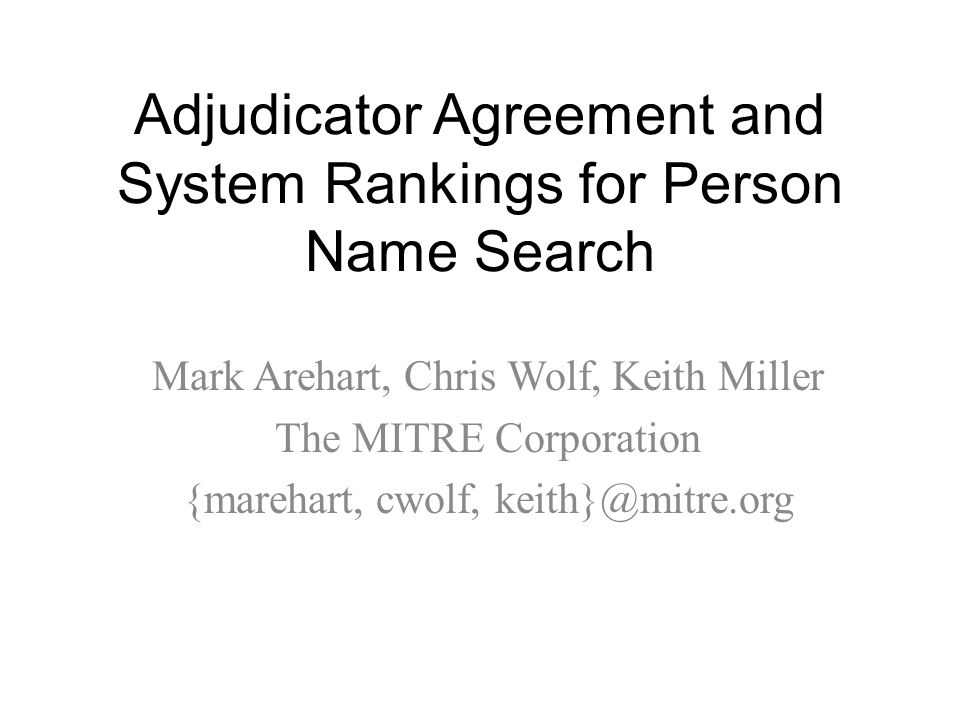 Adjudicator Agreement and System Rankings for Person Name