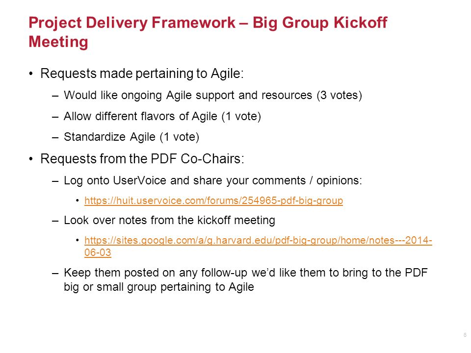 6 Project Delivery Framework Big Group Kickoff Meeting