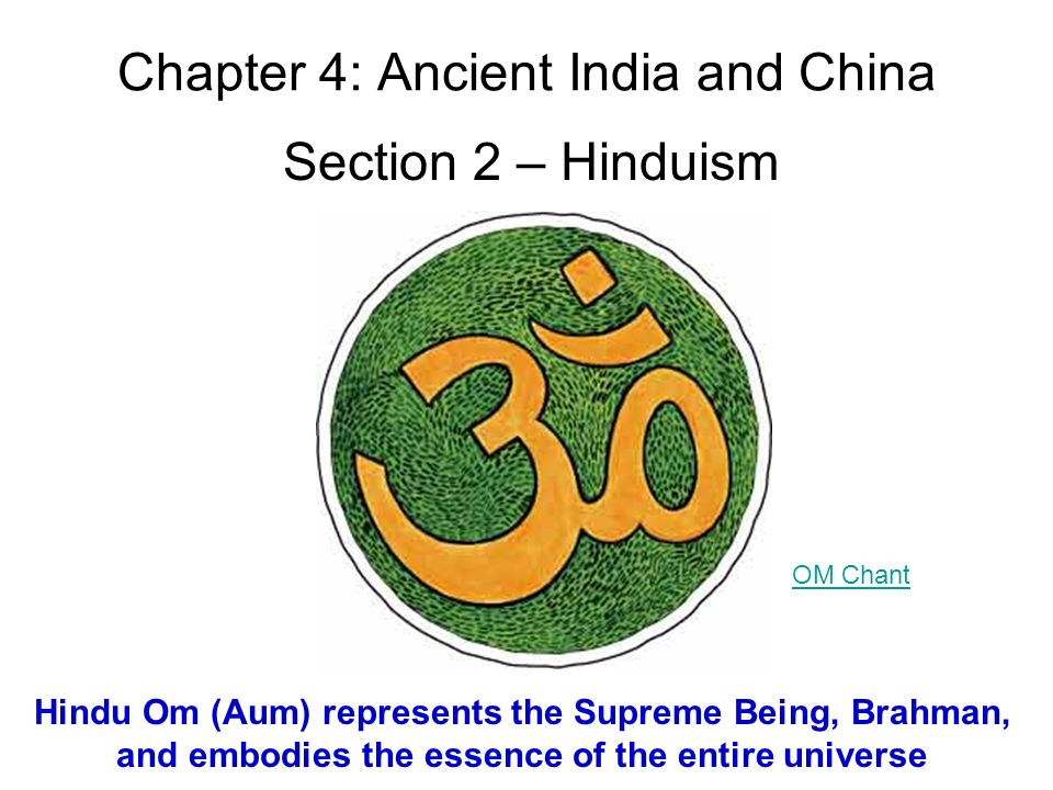 Chapter 4 Ancient India And China Section 2 Hinduism Hindu Om