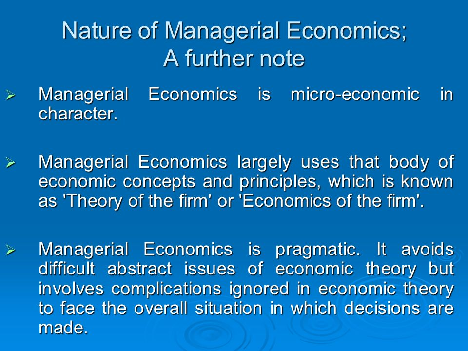 describe the nature and scope of economic Thus, broadly speaking economics may be described as a study of the economic system under which men live and work while discussing the subject-matter and definition of economics, we have said something about the scope of economics too but there are a few more things which we have.
