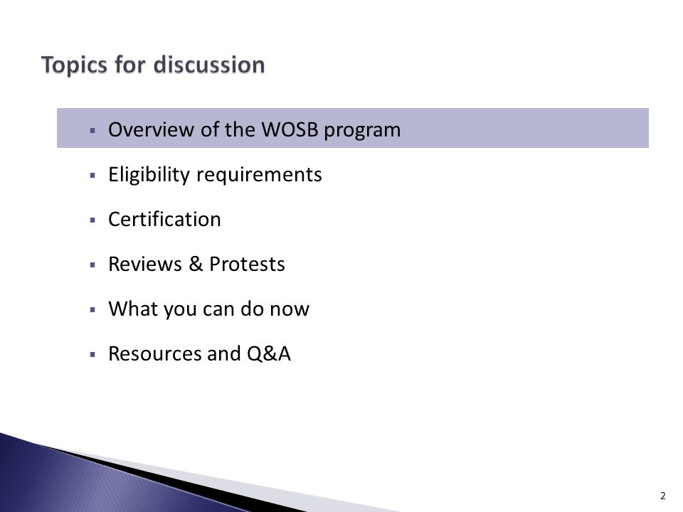 1.  Overview of the WOSB program  Eligibility requirements ...
