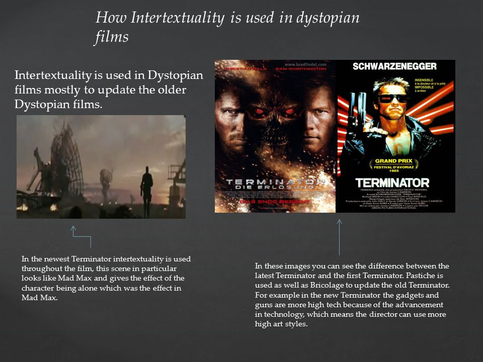 Dystopian postmodern texts Dystopian films also fall into
