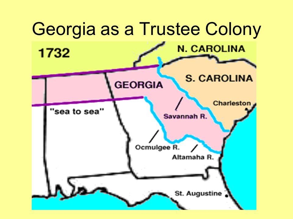 Map Of Georgia Colony.Georgia As A Trustee Colony Charity Economics Defense Reasons For
