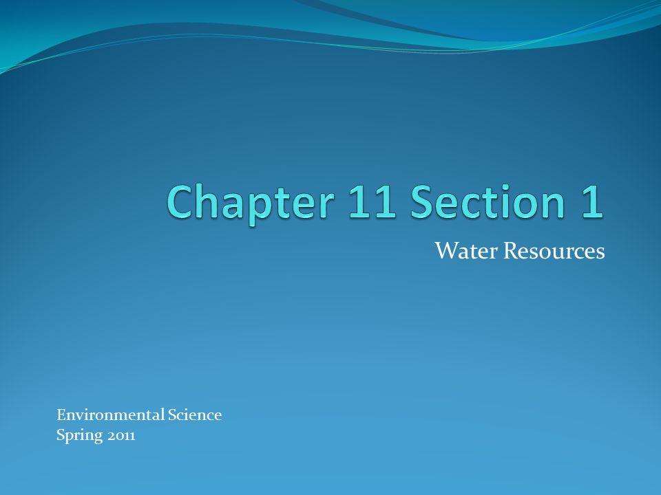 Water Resources Environmental Science Spring 2011