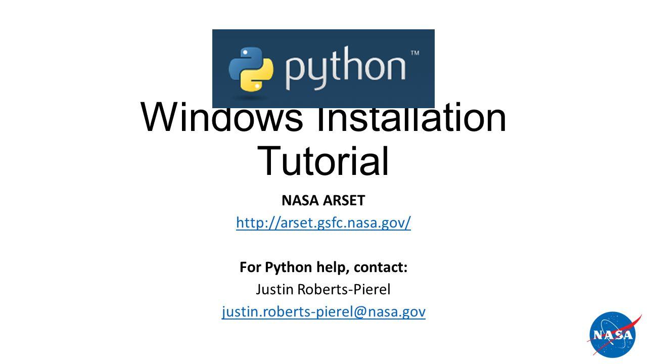 Windows Installation Tutorial NASA ARSET For Python help, contact ...