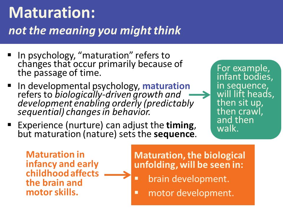 Biological maturation psychology