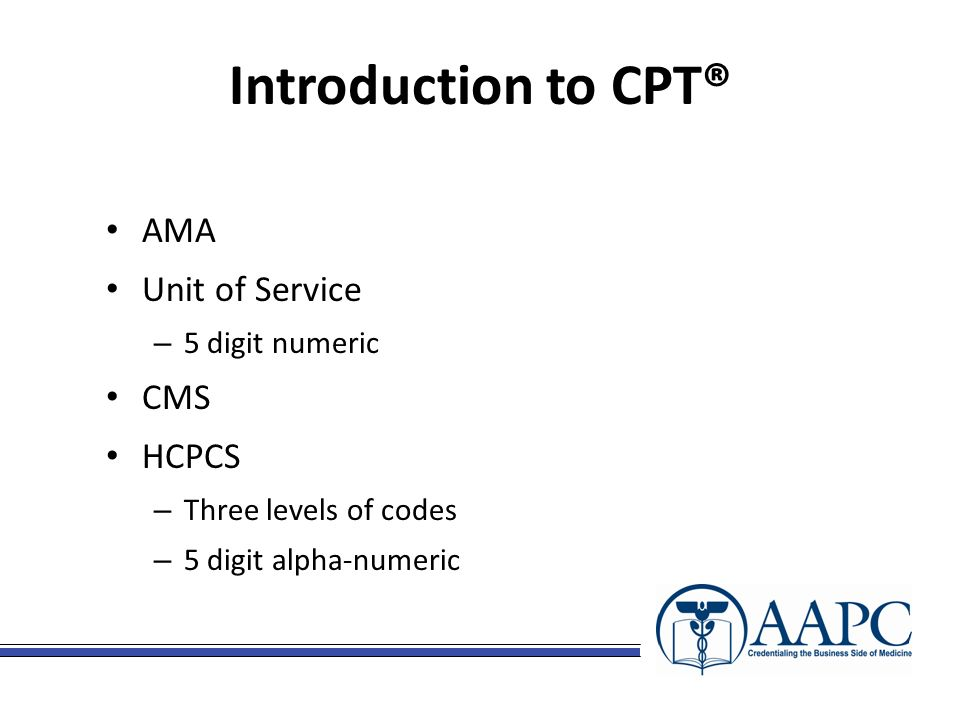 CPC ® Review Tool 2011 Presented by:  Introduction to CPT