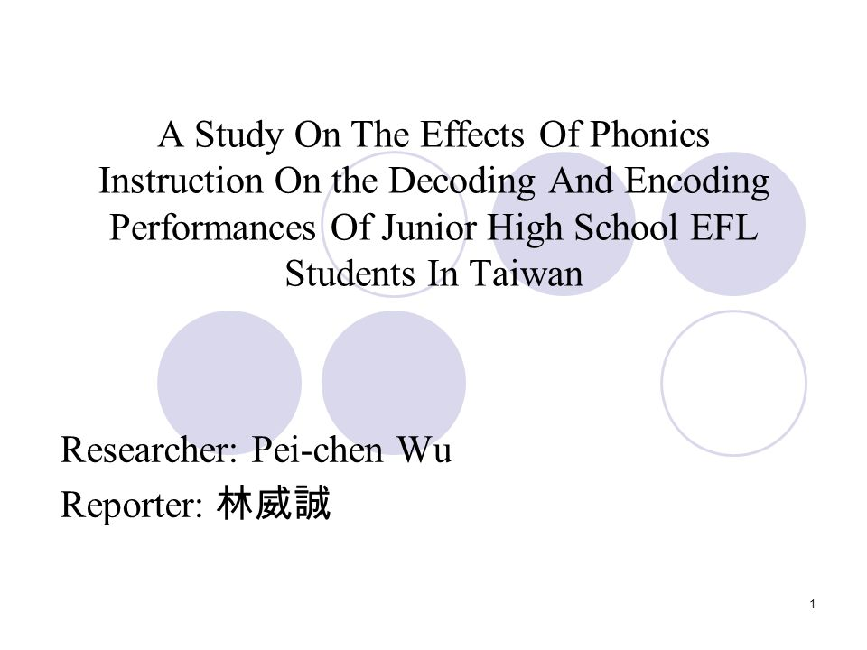 1 A Study On The Effects Of Phonics Instruction On The Decoding And