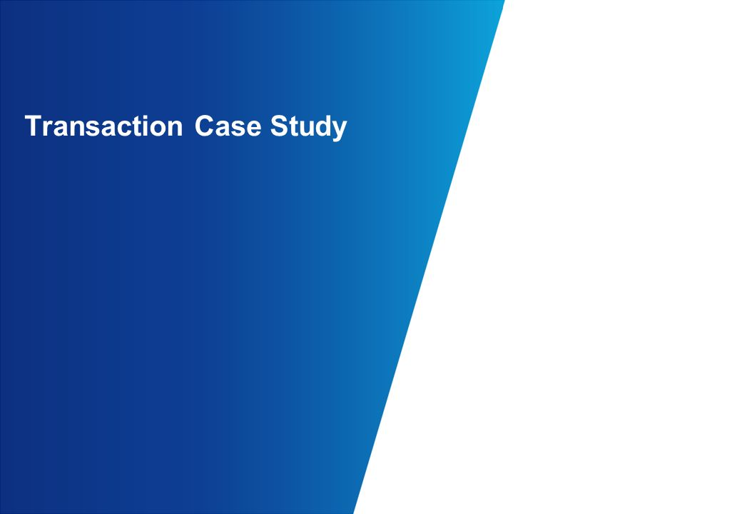 Transaction Case Study