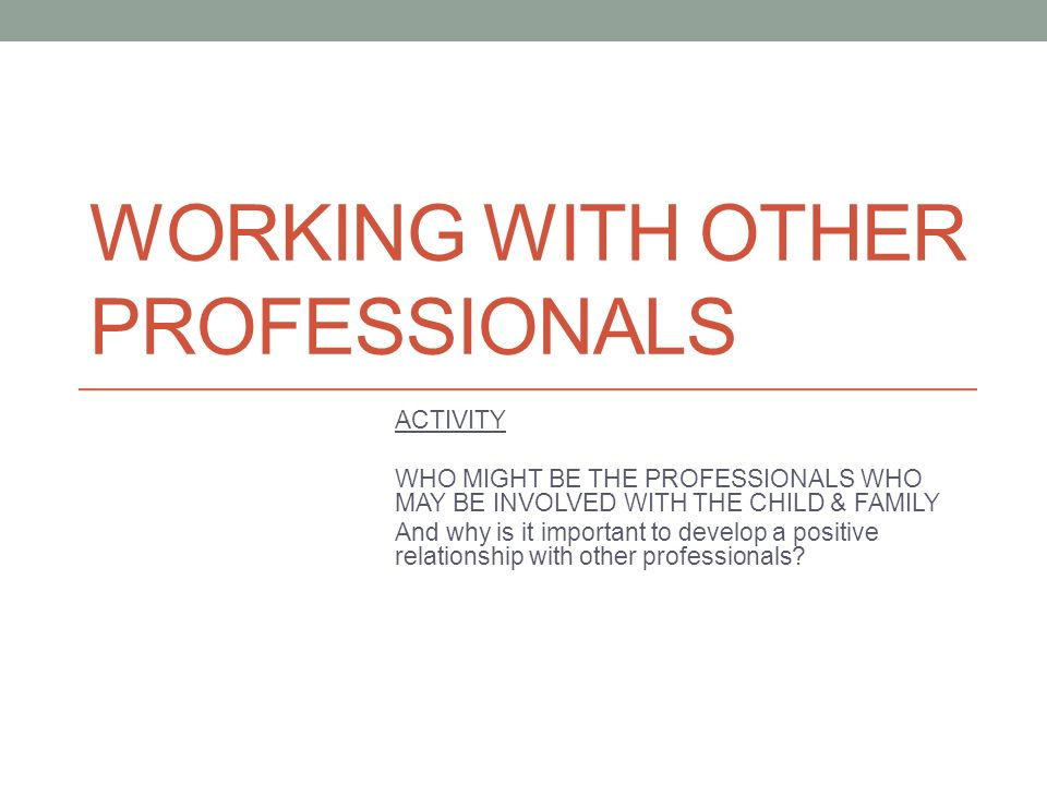 working with other professionals