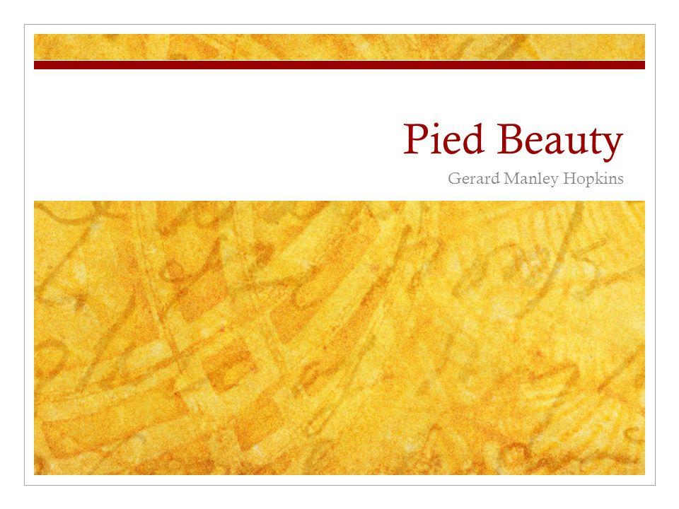 pied beauty theme