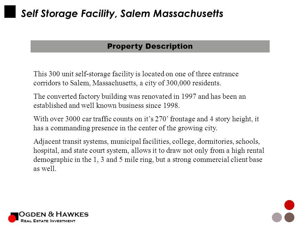 Ogden u0026 Hawkes Real Estate Investment Self Storage Facility Salem Massachusetts Property Description This 300  sc 1 st  SlidePlayer & Ogden u0026 Hawkes Real Estate Investment Self Storage Facility Salem ...