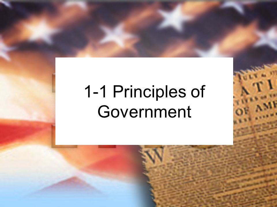 1-1 Principles of Government  State: Synonym: country
