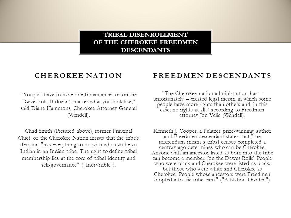 THE CHEROKEE FREEDMEN AND THEIR DESCENDANTS  CHEROKEE