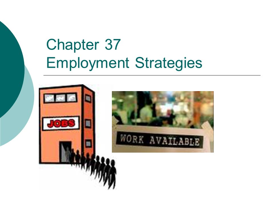 Chapter 37 Employment Strategies Certification Danb Dental