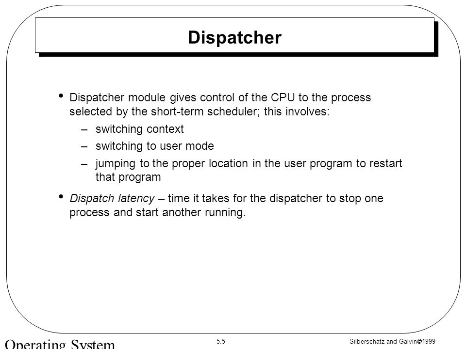 Silberschatz and Galvin  Operating System Concepts Module