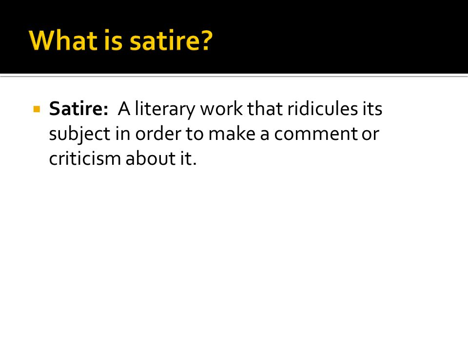 Elements Of This Lesson Adapted From Exploring Satire With Shrek