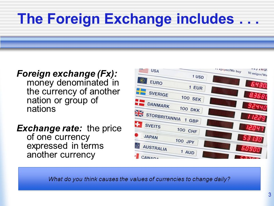 2 Chapter 9 Objectives How Does The Foreign Exchange Work