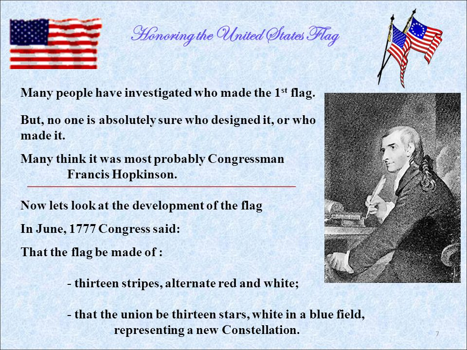 Honoring The United States Flag Many People Have Investigated Who Made 1 St