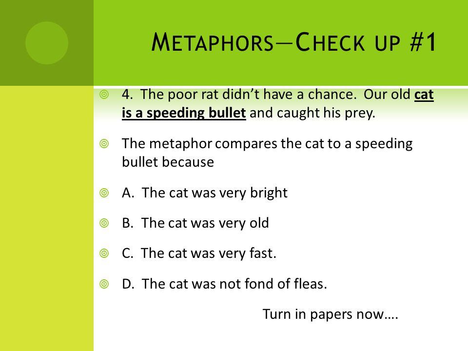 For fast metaphor Metaphors That
