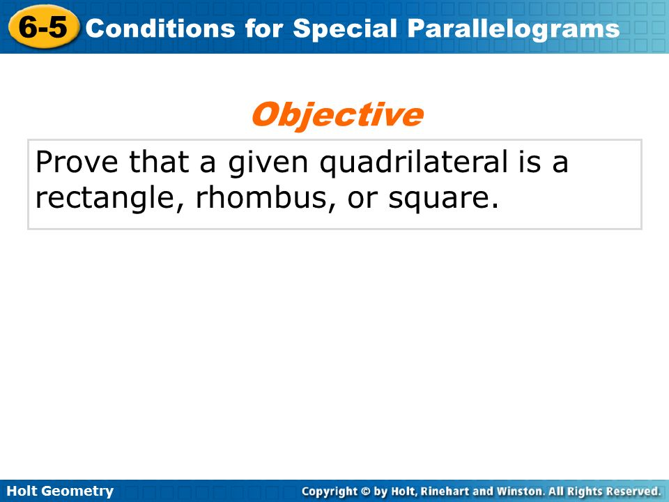 problem solving 6-5 conditions for special parallelograms