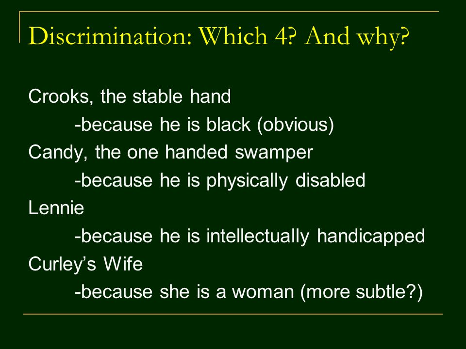 examples of discrimination in of mice and men