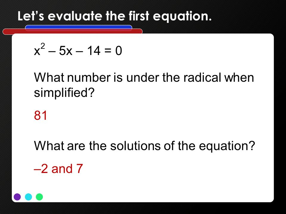 Let's evaluate the first equation.