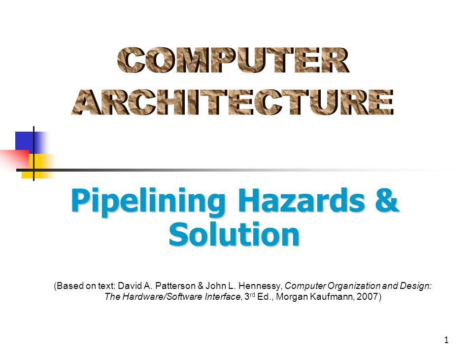 1 Based On Text David A Patterson John L Hennessy Computer Organization And Design The Hardware Software Interface 3 Rd Ed Morgan Kaufmann Ppt Download