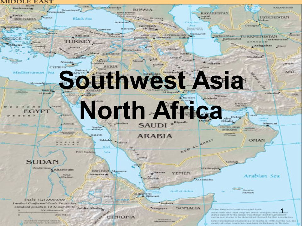 1 Southwest Asia North Africa. 2 How many places can you ...