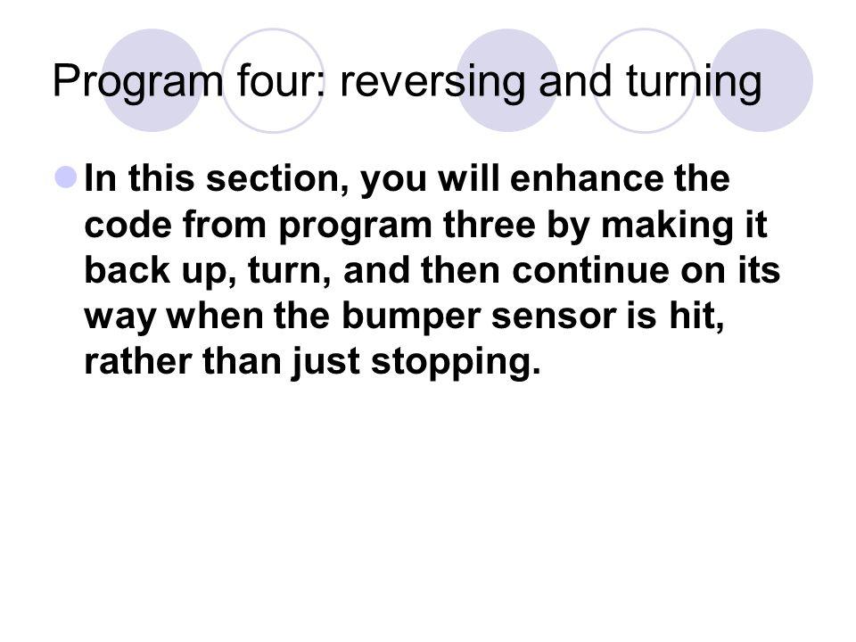 Vex Robotics Program four: reversing and turning  - ppt download
