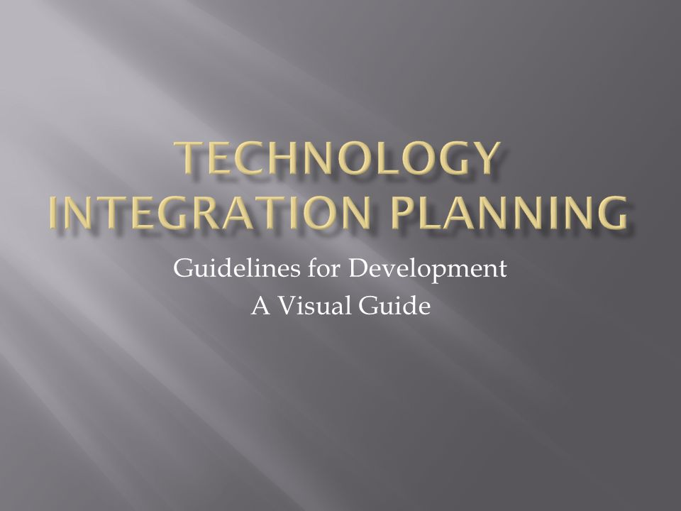 Guidelines for Development A Visual Guide  The Teacher
