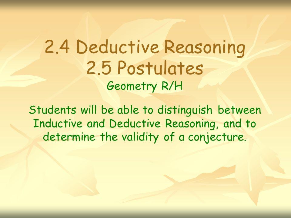 24 Deductive Reasoning 25 Postulates Geometry Rh Students Will Be