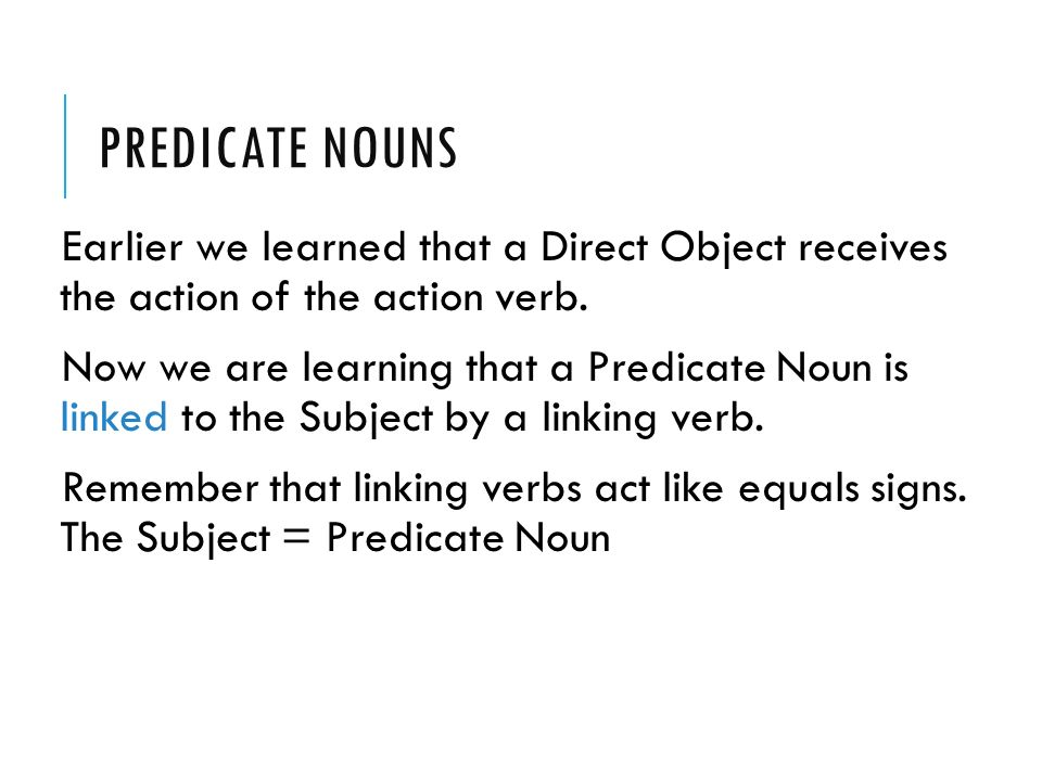Predicate Nouns And Adjectives So Far So Far We Have Talked About