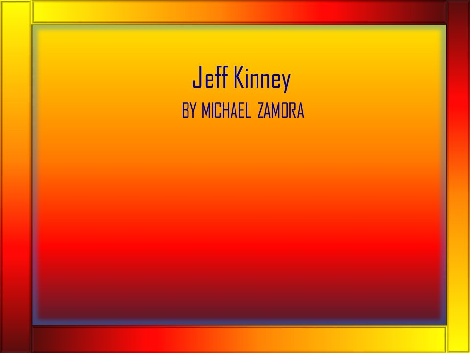 Jeff kinney by michael zamora where does jeff kinney live jeff was 2 solutioingenieria Images