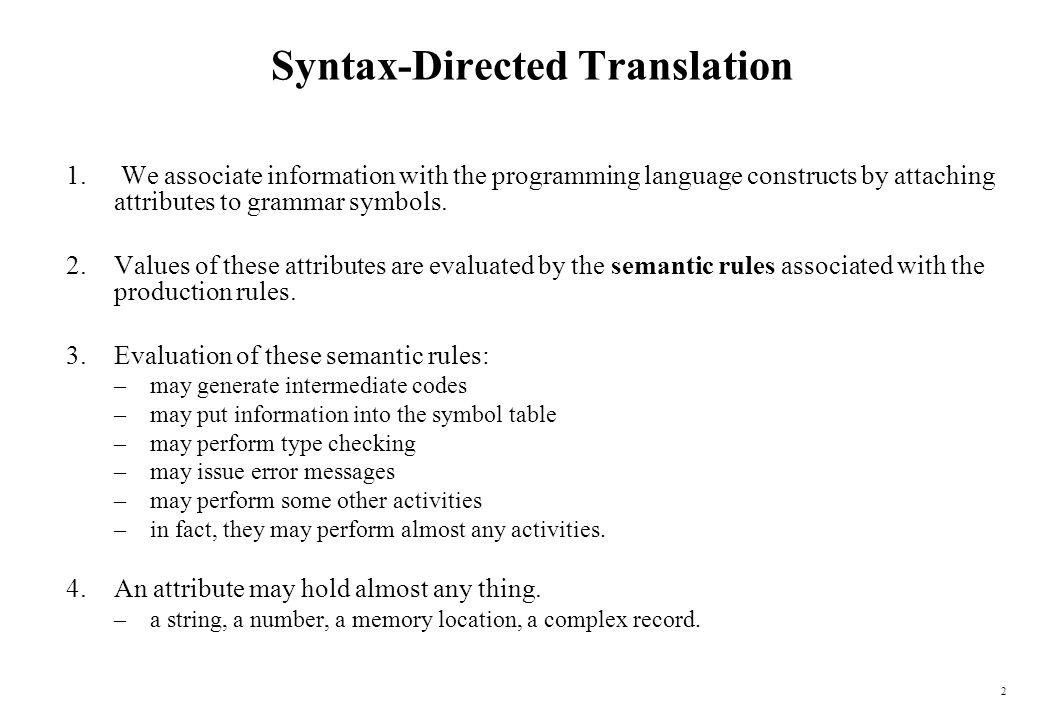 1 Syntax Directed Translation We Associate Information With The