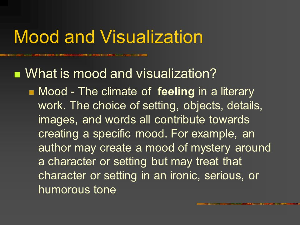 mood and visualization examples why and how?. mood and visualization
