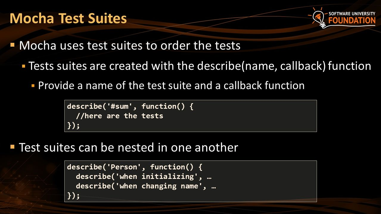 Unit Testing in JavaScript with Mocha, Chai and Karma SoftUni Team