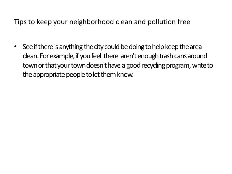 how to keep your neighborhood clean